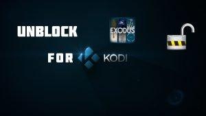 Exodus Unblock Kodi Guide to enable all addons!
