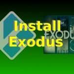 How To Install Kodi Exodus Addon After Shutdown of TVAddons