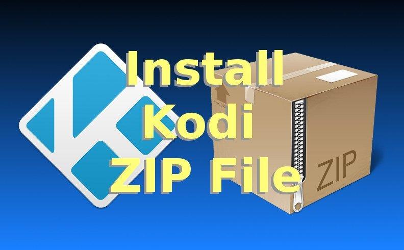 How to Install Kodi Zip File