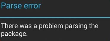 How to Fix There is a problem parsing the package error on Android