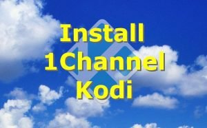 How to Install 1Channel Kodi Addon