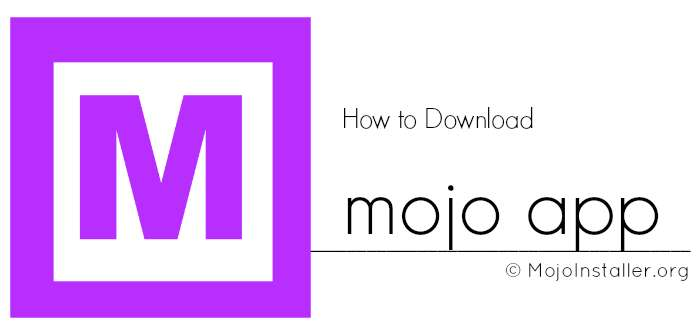 Mojo Installer: How to Install on iOS (iPhone)