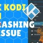 Fix Kodi 17.1 Crashing Issue