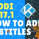 How to INSTALL Kodi 17.1 Subtitles