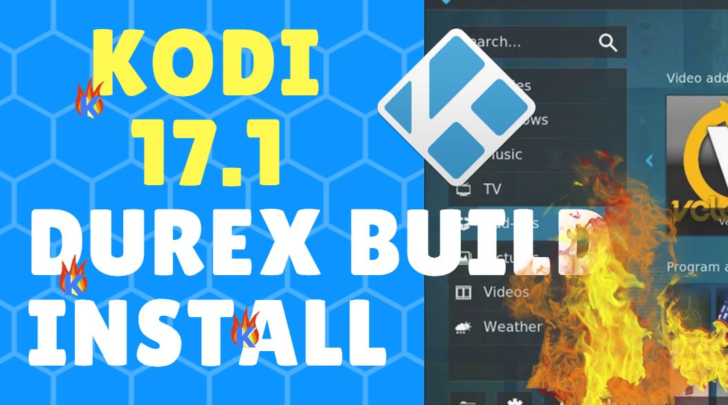 How To Install Durex Build on Kodi