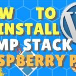 How to Install LAMP Stack on Raspberry Pi + WORDPRESS Web Server
