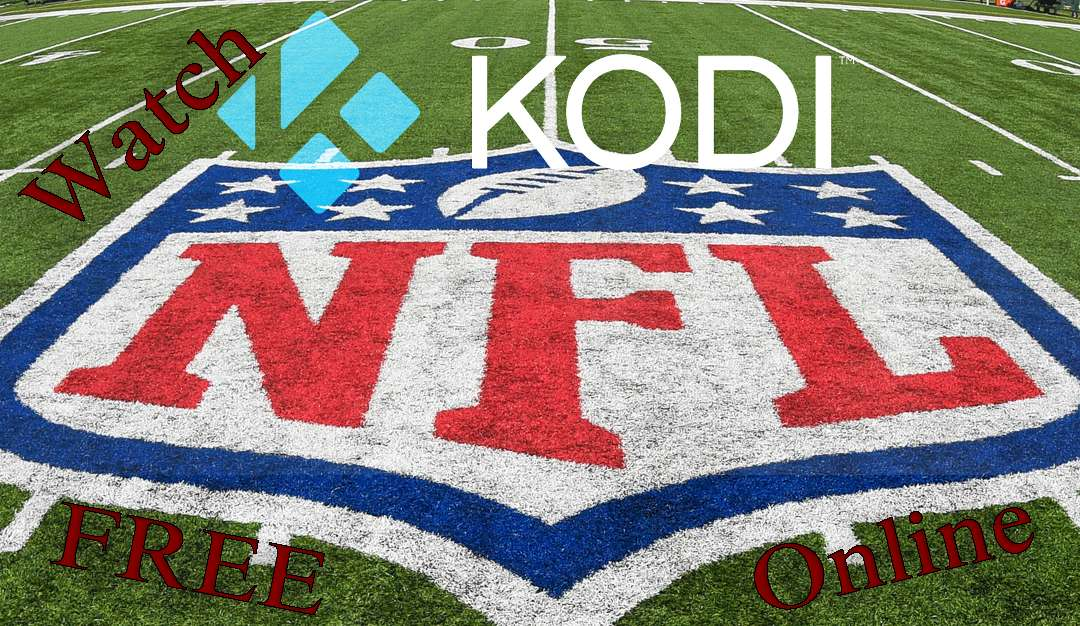 Watch NFL Online Free Streaming Live Games on Kodi